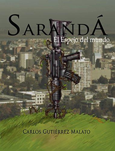 Saranda: El espejo del mundo (Spanish Edition)