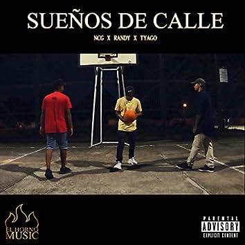 Sueños de Calle (feat. NCG, Randy O & Tyago)