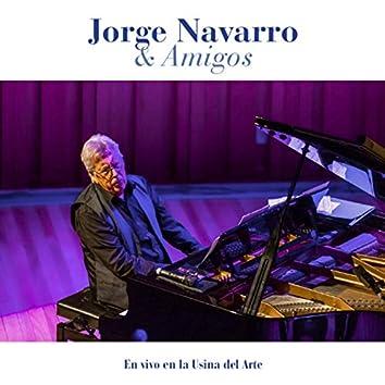 Jorge Navarro & Amigos: En Vivo en la Usina del Arte