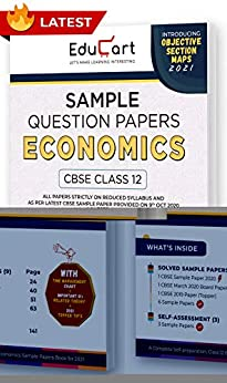 Educart CBSE Class 12 Economics Sample Question Papers 2021 (As Per 9th Oct CBSE Sample Paper) by [Educart]