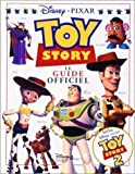 Toy Story 2 - Le guide officiel