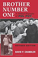 Brother Number One: A Political Biography Of Pol Pot by David P Chandler(1999-03-05)