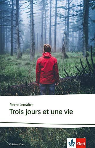 Trois jours et une vie: Lektüre (Éditions Klett)