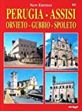 Perugia, Assisi, Orvieto, Gubbio, Spoleto (Five of the Best Known and Most Beautiful Cities of Umbria, Italy)