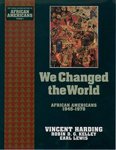 We Changed the World: African Americans 1945-1970 (The Young Oxford History of African Americans Book 9) (English Edition)