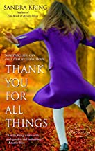 Thank You for All Things: A Novel