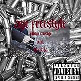 Aye Freestyle [Explicit]