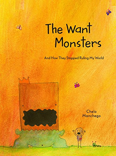 Image of The Want Monsters: And How They Stopped Ruling My World