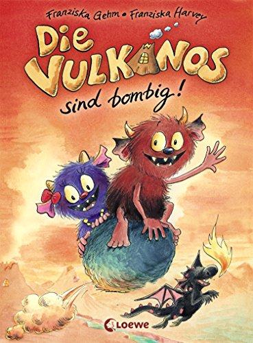 Die Vulkanos sind bombig!: Lustiges Erstlesebuch für Mädchen und Jungen ab 7 Jahre