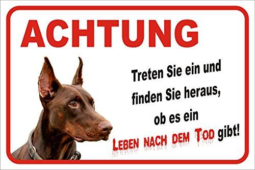 AdriLeo Schild - Vorsicht Dobermann Leben nach dem Tod (BRAUN) (20x30cm)