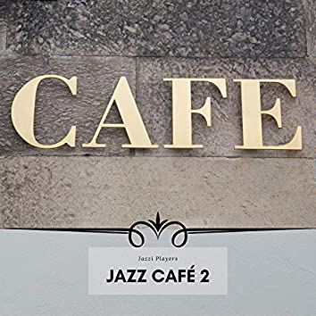 Jazz Café 2