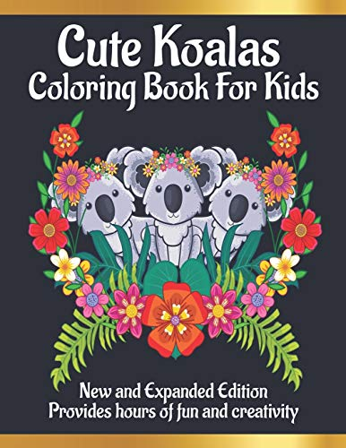 Cute Koalas coloring book for kids: Awesome Koalas Coloring Books with Fun Easy and Relaxing Pages Gifts for Kids & Teens