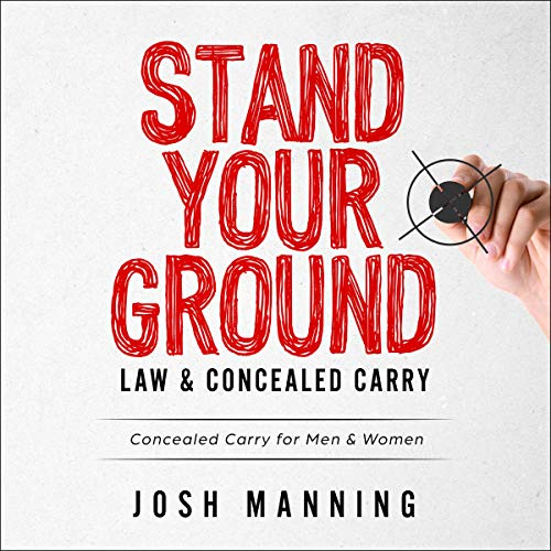 Stand Your Ground & Concealed Carry  By  cover art