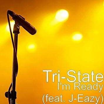 I'm Ready (feat. J-Eazy)