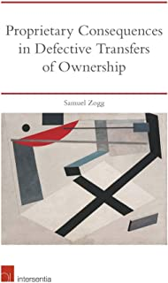 Proprietary Consequences in Defective Transfers of Ownership: An Analysis of English Common Law and Equity