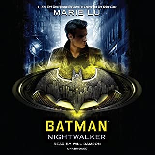 Batman: Nightwalker     DC Icons, Book 2              Auteur(s):                                                                                                                                 Marie Lu                               Narrateur(s):                                                                                                                                 Will Damron                      Durée: 8 h et 39 min     12 évaluations     Au global 4,0