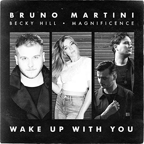 Bruno Martini, Becky Hill & Magnificence