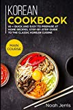 Korean Cookbook: MAIN COURSE – 60 + Quick and easy to prepare at