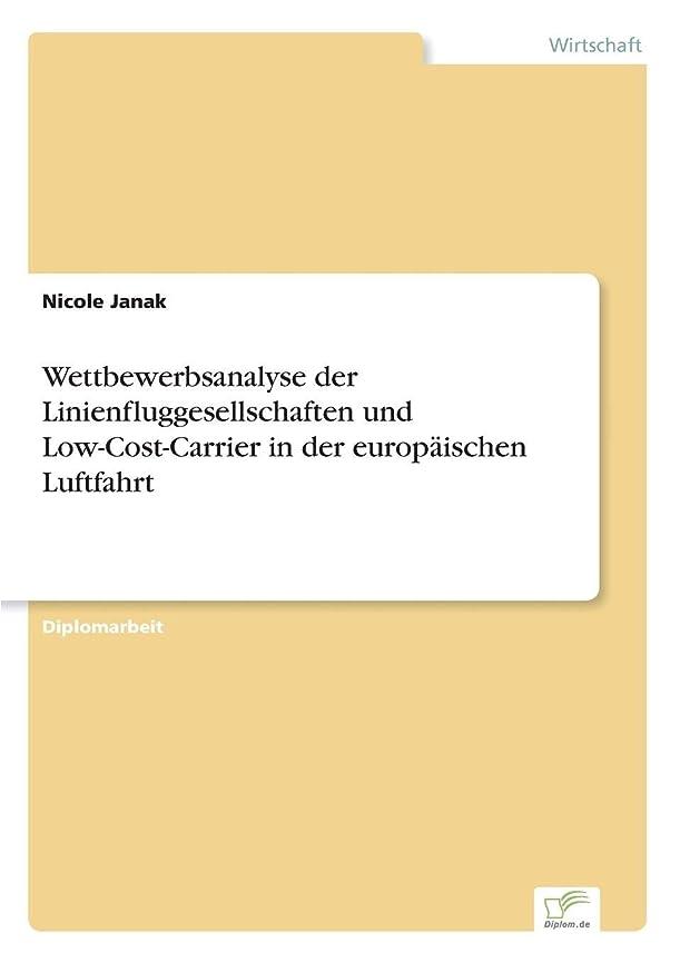 子供っぽい宝万歳Wettbewerbsanalyse Der Linienfluggesellschaften Und Low-Cost-Carrier in Der Europaeischen Luftfahrt