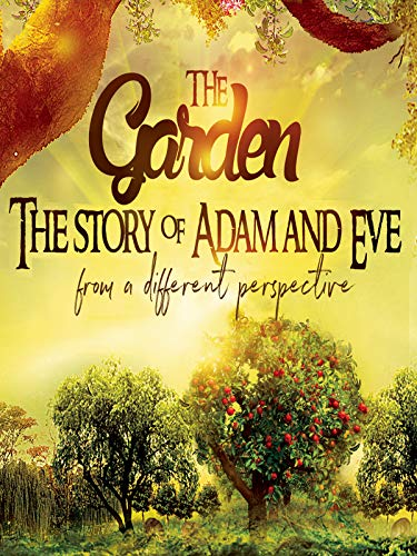 'The Garden' The Story of Adam and Eve from a different perspective
