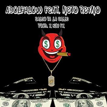 Salgo Pa la Calle (feat. Neto Reyno)