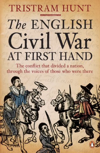 The English Civil War At First Hand (English Edition)