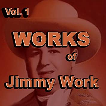 Works of Jimmy Work, Vol. 1