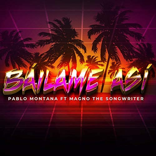 Pablo Montana & Magno the Songwriter
