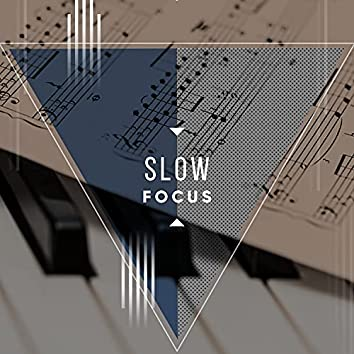 Slow Focus Grand Piano Playlist