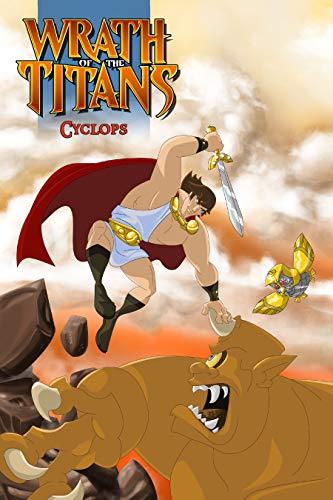 Wrath of the Titans: Cyclops (English Edition) PDF Books