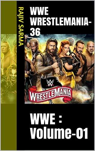 WWE WRESTLEMANIA-36: WWE : Volume-01