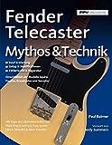 Fender Telecaster. Mythos & Technik