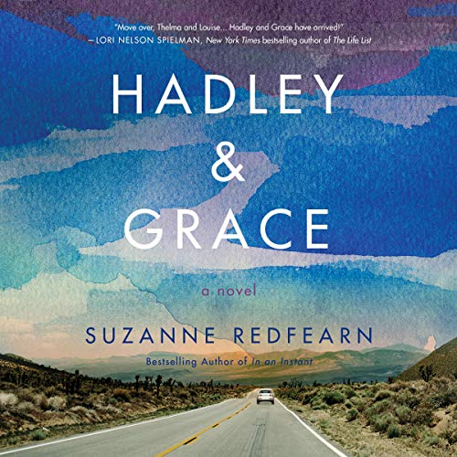 Hadley and Grace Audiobook By Suzanne Redfearn cover art