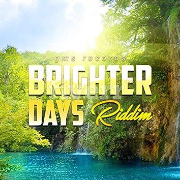 Brighters Days Riddim