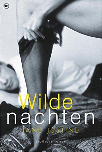 Wilde nachten: erotische roman (Dutch Edition)