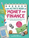 A Kid's Activity Book on Money a...