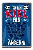 Blechschilder Ich bin Kiel Fan - Metallschild - Fans Ultras