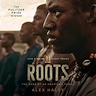 Roots     The Saga of an American Family              By:                                                                                                                                 Alex Haley                               Narrated by:                                                                                                                                 Avery Brooks                      Length: 30 hrs and 6 mins     4,382 ratings     Overall 4.6