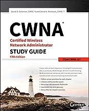 [David D. Coleman] CWNA Certified Wireless Network Administrator Study Guide: Exam CWNA-107 - Paperback