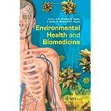 Environmental Health & Biomedicine (WIT Transactions on Biomedicine and Health)