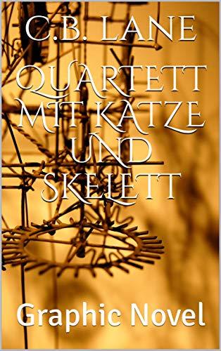 Quartett mit Katze und Skelett: Graphic Novel