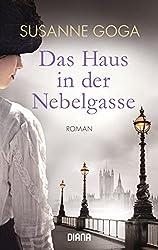 Books: Das Haus in der Nebelgasse | Susanne Goga - q? encoding=UTF8&ASIN=3453358856&Format= SL250 &ID=AsinImage&MarketPlace=DE&ServiceVersion=20070822&WS=1&tag=exploredreamd 21