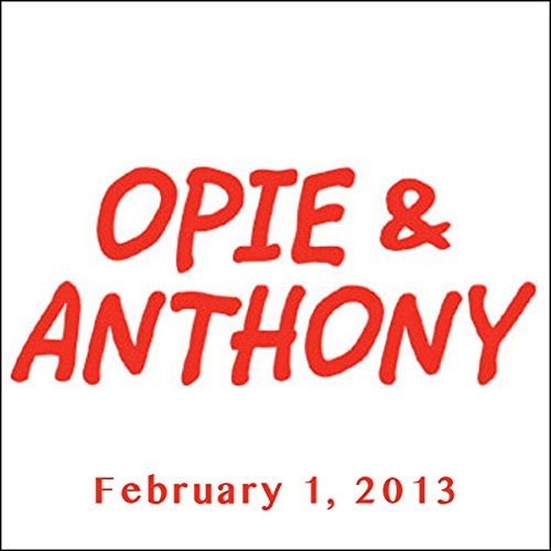 Opie & Anthony, Nikki Glaser, Sara Schaefer, and Erik Griffin, February 1, 2013 cover art