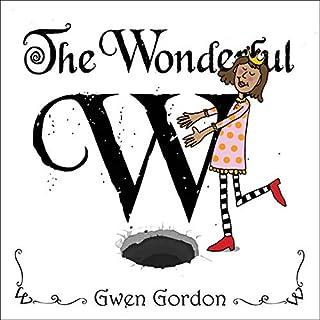 The Wonderful W audiobook cover art