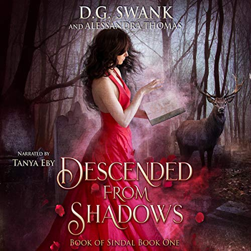 Descended from Shadows: Book of Sindal, Book One                   By:                                                                                                                                 D.G. Swank,                                                                                        Alessandra Thomas,                                                                                        Denise Grover Swank                               Narrated by:                                                                                                                                 Tanya Eby                      Length: 8 hrs and 7 mins     12 ratings     Overall 4.8