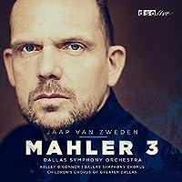 Mahler:Symphony No. 3 [Dallas Symphony Orchestra, Jaap van Zweden] [DSO LIVE: DSOLIVE007] by Dallas Symphony Orchestra