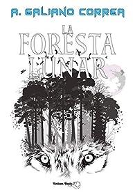 La foresta lunar: par A. Galiano Correa