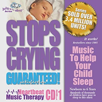 "Baby-Go-To-Sleep ""Stops Crying"" Original Heartbeat Lullabies"