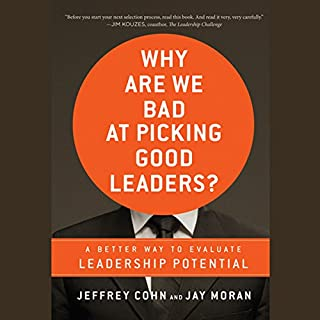 Why Are We Bad at Picking Good Leaders?      A Better Way to Evaluate Leadership Potential              Di:                                                                                                                                 Jeffrey Cohn                               Letto da:                                                                                                                                 Ramon De Ocampo                      Durata:  7 ore e 31 min     Non sono ancora presenti recensioni clienti     Totali 0,0