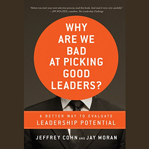 Why Are We Bad at Picking Good Leaders?  audiobook cover art
